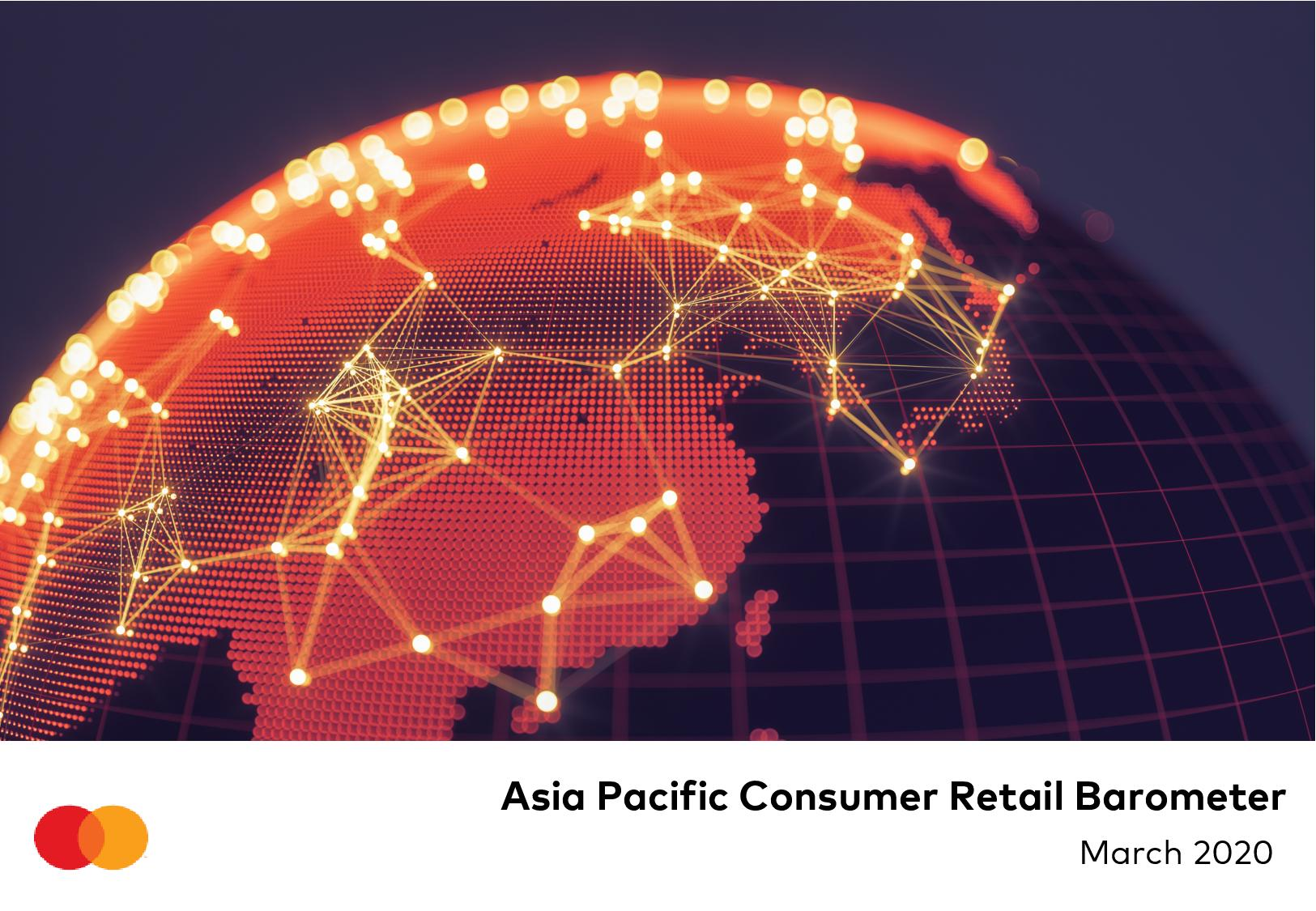 Mastercard Asia Pacific Consumer Retail Barometer - March ...