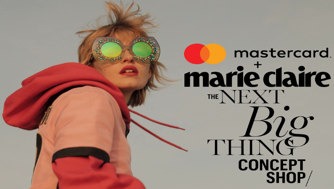Marie Claire and Mastercard Present the Next Big Thing Concept Shop