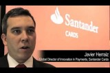 YouTube Video: Javier Herraiz, Global Director of Innovation in Payments, Santander Cards, Discusses MasterPass