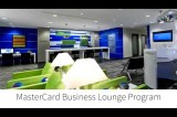 YouTube Video: Don't Miss a Business Beat, Use a MasterCard Lounge